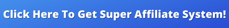 Click above to preview and to claim access to The Super Affiliate System 2.0. The link is my affiliate link, and I therefore may earn a commission if you click.