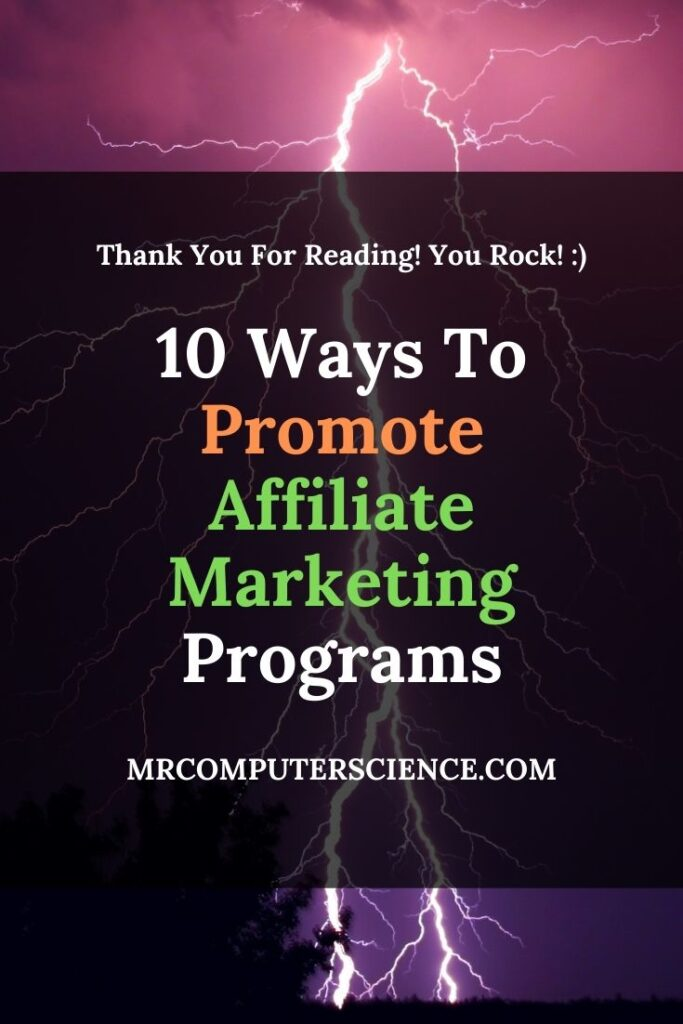 10 Cool Ways To Promote Affiliate Marketing Programs On The Cheap