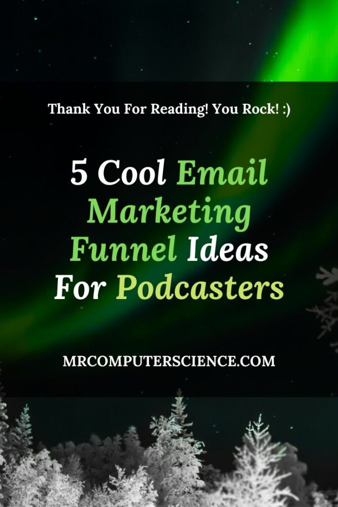 5 Cool Email Marketing Funnel Ideas For Podcasters