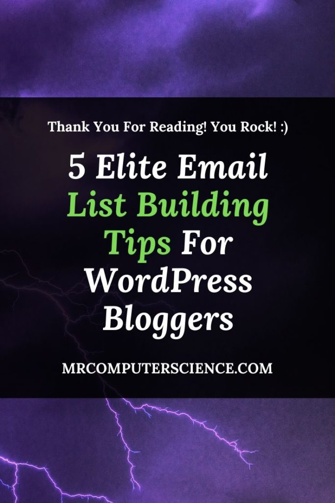 5 Elite Email List Building Tips For WordPress Bloggers