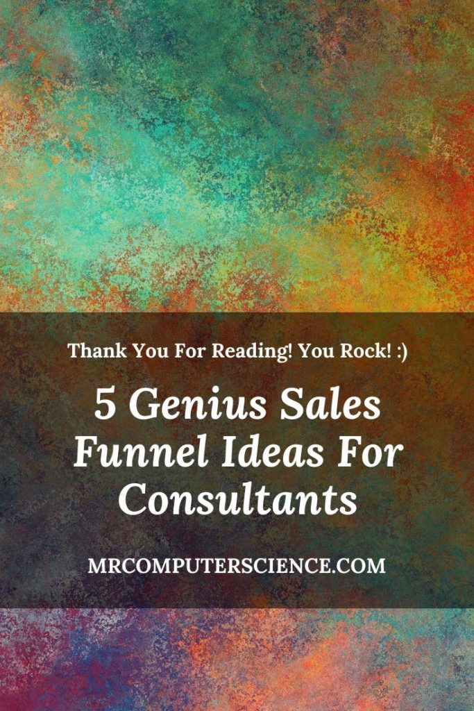 5 Genius Sales Funnel Ideas For Consultants