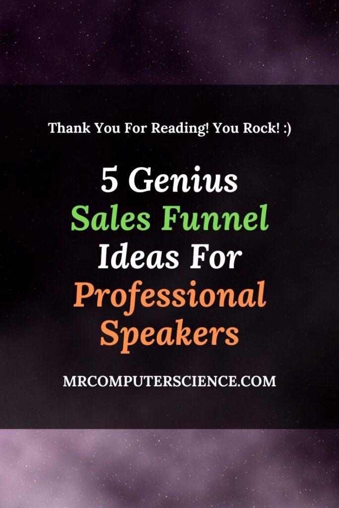 5 Genius Sales Funnel Ideas For Professional Speakers