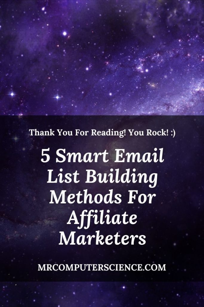 5 Smart Email List Building Methods For Affiliate Marketers