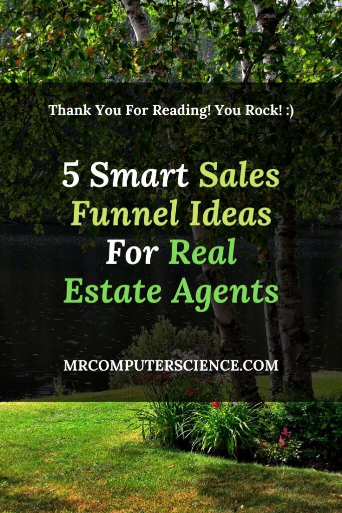 5 Smart Sales Funnel Ideas For Real Estate Agents
