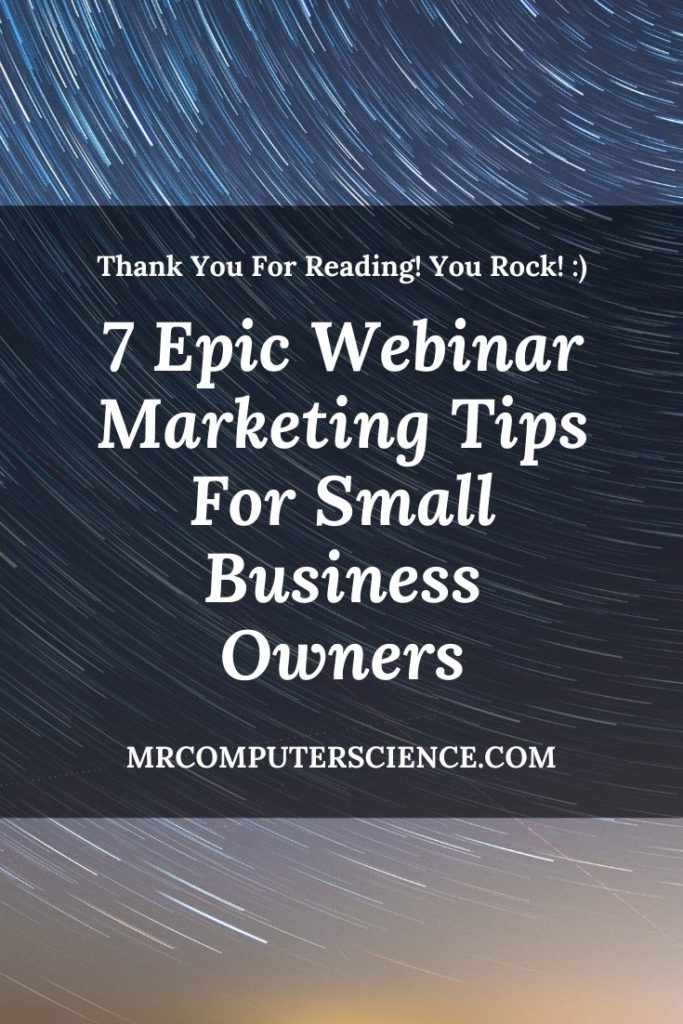 7 Epic Webinar Marketing Tips For Small Business Owners