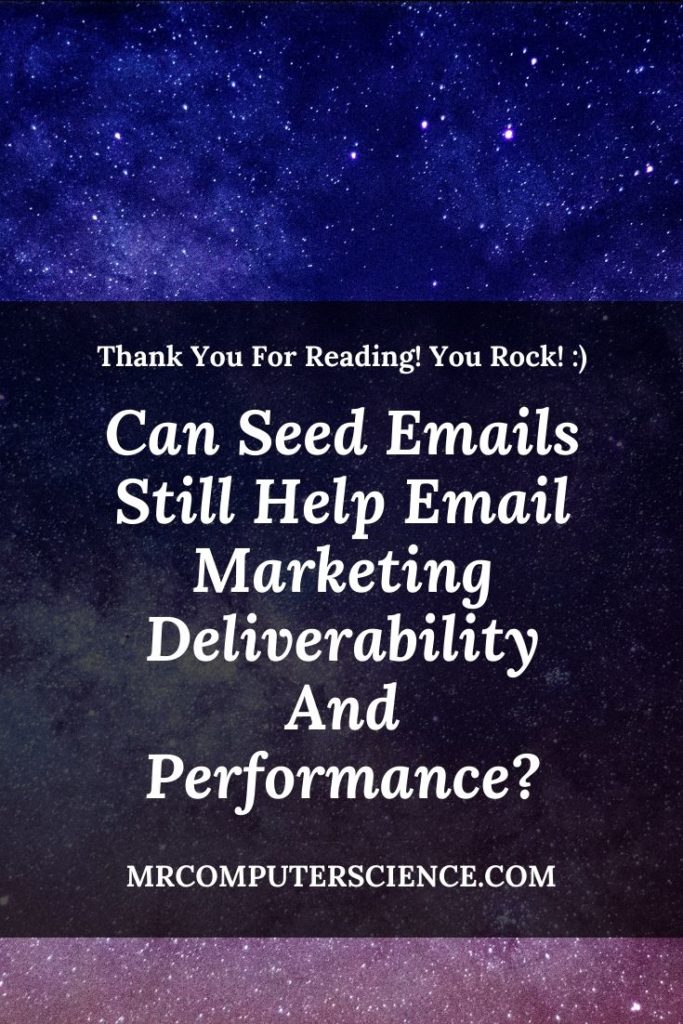 Can Seed Emails Still Help Email Marketing Deliverability And Performance