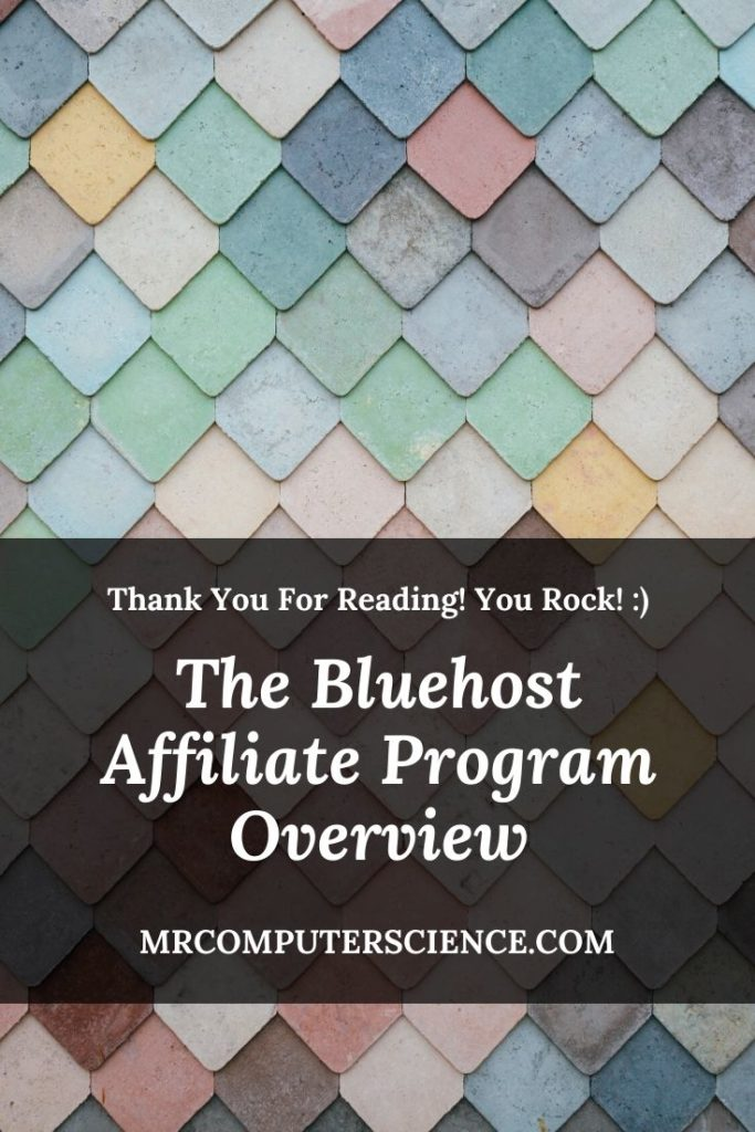 The Bluehost Affiliate Program Overview